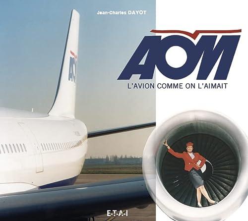 9782726895306: AOM, l'avion comme on l'aimait