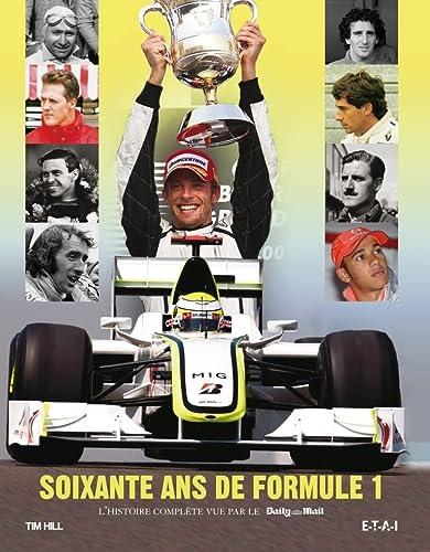 9782726895412: Soixante-ans de Formule 1 : L'histoire compl�te vue par le Daily Mail