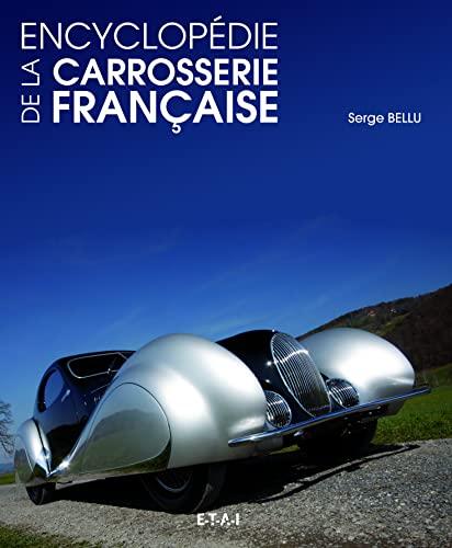9782726895627: Encyclopédie de la carrosserie française