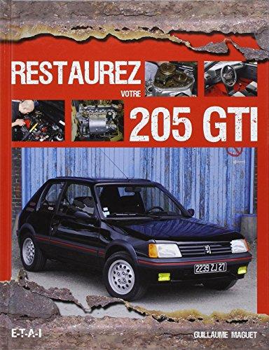9782726895689: Restaurez votre 205 GTI