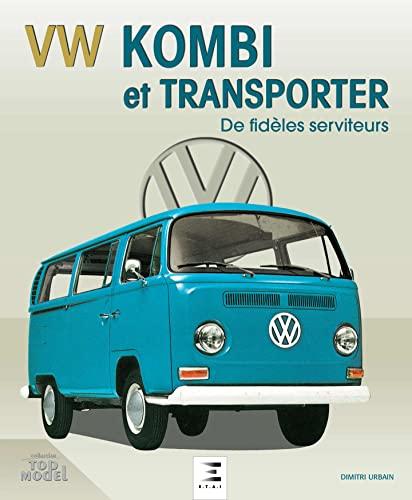 VW KOMBI ET TRANSPORTER DE FIDELES SERVI: URBAIN DIMITRI