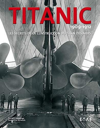 9782726896013: Titanic 1909-1912 (French Edition)