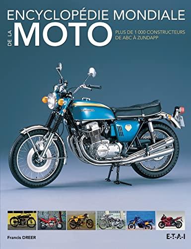 Encyclopedie mondiale de la moto Plus de 1000 constructeurs de: Dreer Francis