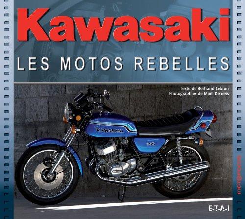 9782726896396: Kawasaki, les motos rebelles