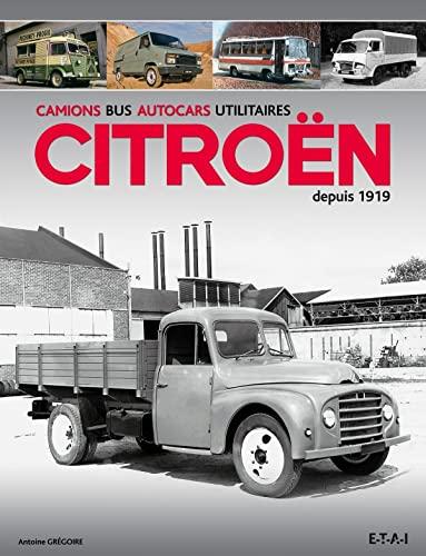 9782726896402: Camions, bus, autocars utilitaires Citroën depuis 1919