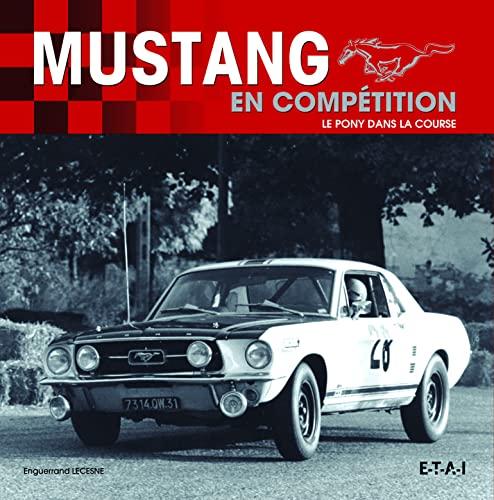 9782726896686: Mustang en compétition, un pony dans la course