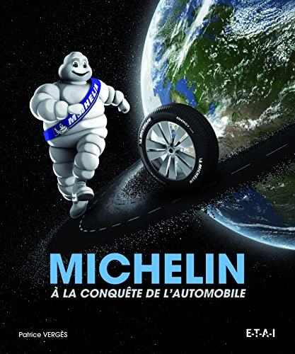9782726896754: Michelin : A la conquête de l'automobile