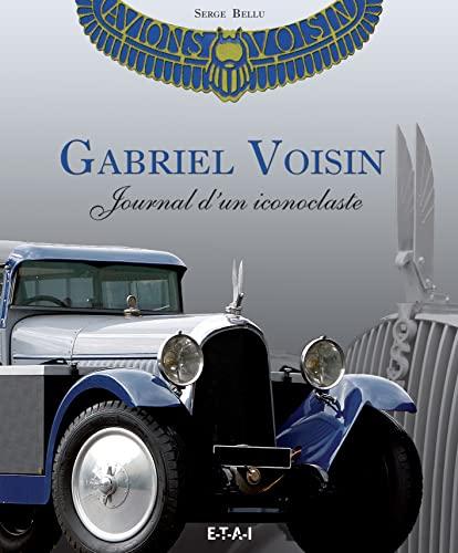 9782726897263: Gabriel Voisin : Journal d'un iconoclaste