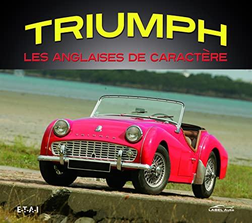 9782726897485: Triumph, les anglaises de caractère