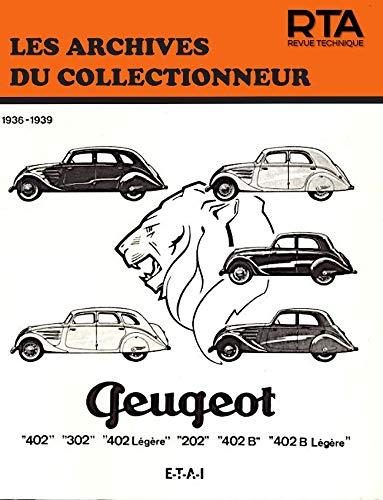 9782726899144: Les archives du collectionneur N°9 Revue Technique Automobile Peugeot 202 - 302 - 402 et Boite Cotal (36/39)