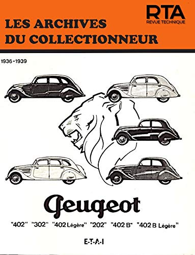 9782726899144: Peugeot 202 - 302 - 402 et Boite Cotal (36/39)N 9 (French Edition)