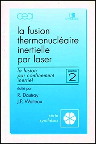 Fus therm iner laser p2 (French Edition): Dautray /Watteau