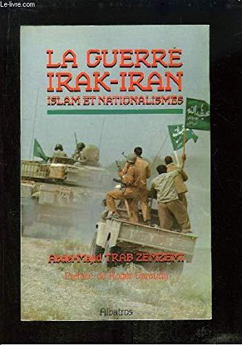 9782727302117: La guerre irak iran