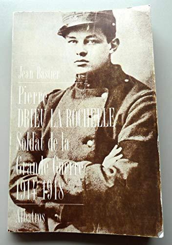 9782727302605: Drieu la Rochelle : soldat de la Grande Guerre