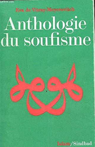 9782727400097: Anthologie du soufisme (La Bibliotheque de l'Islam : Textes) (French Edition)