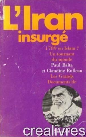 9782727400424: L'Iran insurgé: 1789 en Islam? : Un tournant du monde (Les Grands documents de Sindbad) (French Edition)