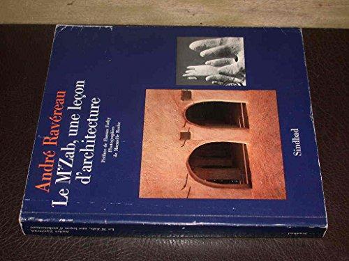 9782727400608: Le M'Zab, une leçon d'architecture (La Bibliothèque arabe)