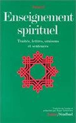 9782727400806: Enseignement spirituel: Traités, lettres, oraisons et sentences (La Bibliothèque de l'Islam) (French Edition)