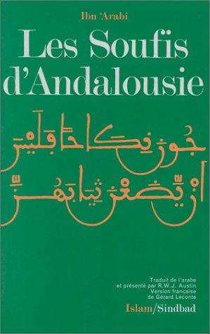 9782727401551: Les Soufis d'Andalousie: (Rûh al-quds et ad-Durrat al-fâkhirah)