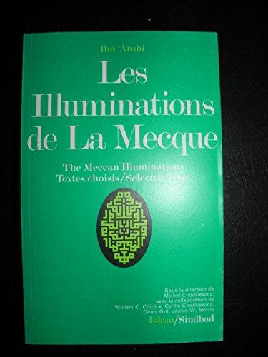 Les illuminations de La Mecque (La Bibliothe¿que de l'Islam): Ibn al-¿Arabi¿