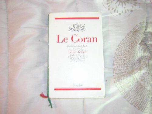Le Coran. Essai de traduction de l'arabe: Jacques Berque
