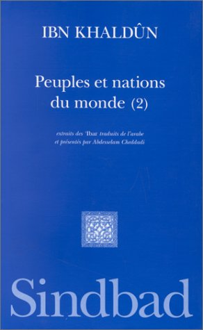 Peuples et Nations du monde, tome 2 (2727434960) by Ibn Khaldûn