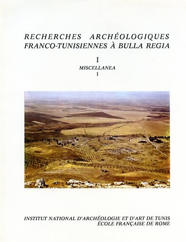 9782728300464: Recherches arch�ologiques franco-tunisiennes � Bulla Regia : Miscellanea 1