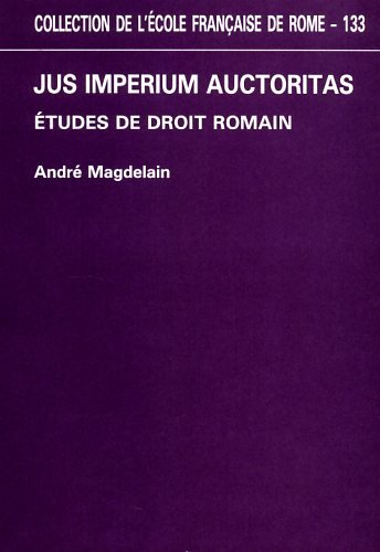 9782728301720: Jus imperium auctoritas: Etudes de droit romain (Collection de l'Ecole francaise de Rome) (French Edition)