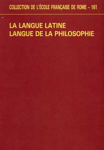 9782728302437: La langue latine, langue de la philosophie : actes du colloque