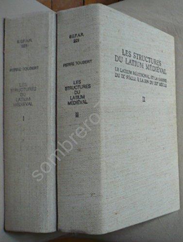 9782728302857: Les Structures du Latium Médiéval le Latium Meridional et la Sabine du Ixe Siecle a la Fin du Xiie S