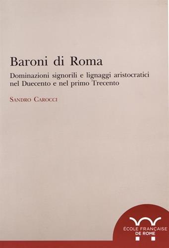 Baroni di Roma : Dominazioni signorili e