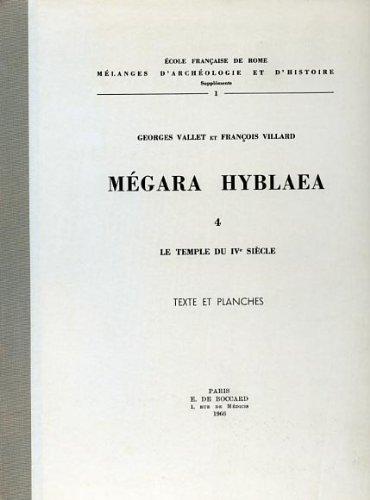 Megara Hyblaea 4 : le temple du: Vallet, G. -
