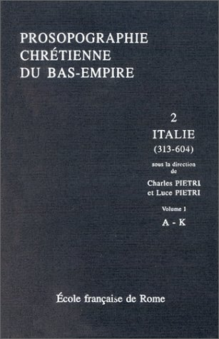 9782728305384: Prosopographie chrétienne du Bas-Empire (French Edition)
