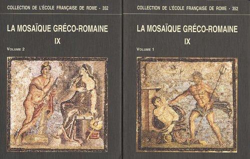 9782728306909: La mosa�que gr�co-romaine 2 volumes : Tome 9