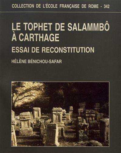 Le tophet de Salammbà à Carthage: Benichou