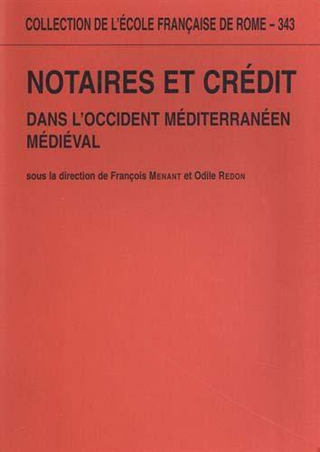 9782728307128: notaires et crédit dans l'occident mediterranéen médieval