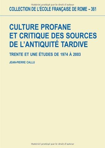 Culture profane et critique des sources de: Jean-Pierre Callu