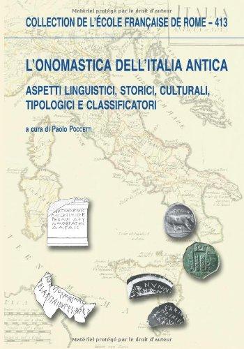 L'Onomastica dell'Italia antica. Aspetti linguistici, storici, culturali,: Edité par POCCETTI