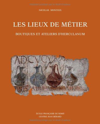9782728308910: Les lieux de métier : Boutiques et ateliers d'Herculanum