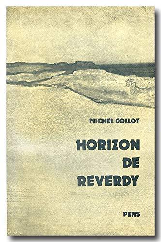9782728800698: Horizon de Reverdy (French Edition)