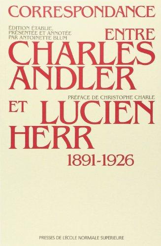 9782728801800: Correspondance entre Charles Andler et Lucien Herr, 1891-1926 (French Edition)