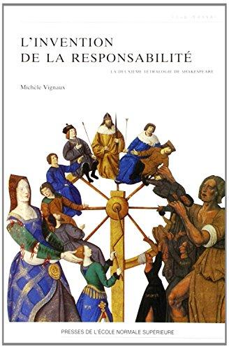 9782728802081: L'invention de la responsabilité : La deuxième tétralogie de Shakespeare
