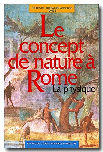CONCEPT DE NATURE A ROME LA PHYSIQUE: LEVY