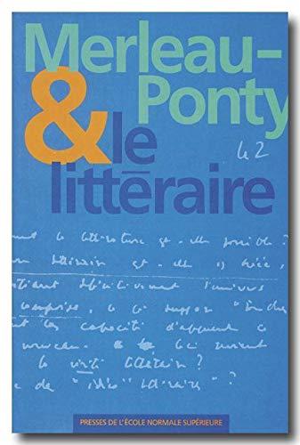 MERLEAU-PONTY & LE LITTERAIRE: COLLECTIF