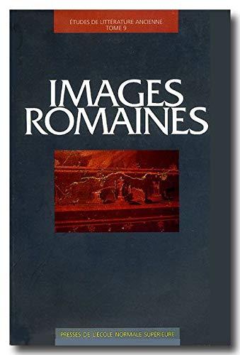 9782728802432: Images romaines : Actes de la table ronde organisée à l'Ecole normale supérieure, 24-26 octobre 1996