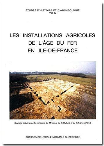9782728802517: Les Installations agricoles de l'âge du Fer en France septentrionale