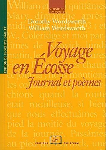 VOYAGE EN ECOSSE JOURNAL ET POEMES: WORDSWORTH