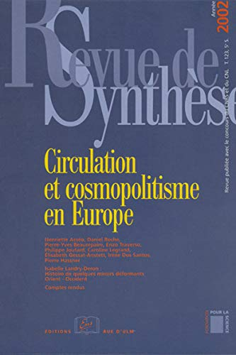 REVUE DE SYNTHESE/2002-N°123 CIRCULATION ET COSMOPOLITISME EN EUR: COLLECTIF