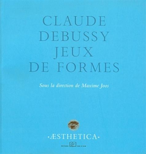 Claude Debussy Jeux de formes: Joos