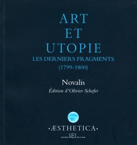 9782728803446: Art et utopie : Les derniers fragments (1799-1800)